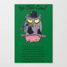 Ye Olde Cowl Canvas Print