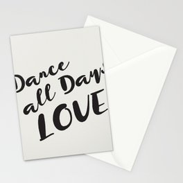 Dance All Days Love Stationery Cards