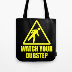 watch your dubstep v2 Tote Bag