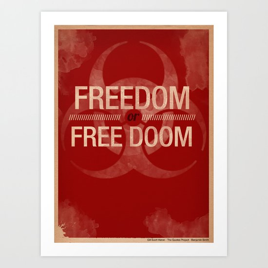 Freedom -//- Free Doom Art Print