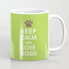 Keep Calm and Love Dogs Mug