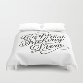 Carpe that fucking diem Duvet Cover