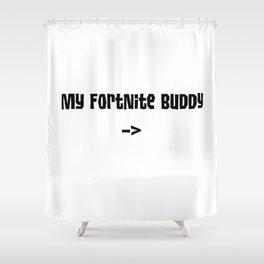 My FN Buddy -> Shower Curtain