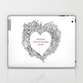Wherever you go Laptop & iPad Skin