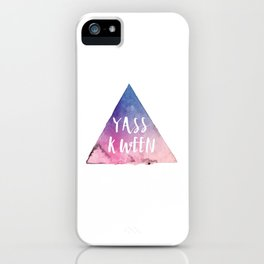 Yass Kween iPhone Case