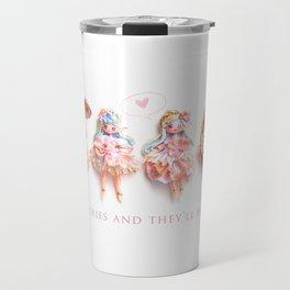 Believe in fairies.. Travel Mug