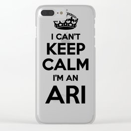 I cant keep calm I am an ARI Clear iPhone Case