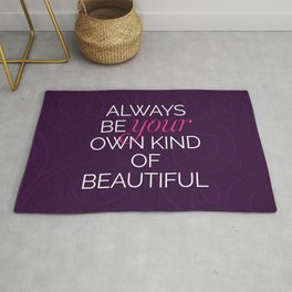 Your Own Kind Of Beautiful Quote Rug