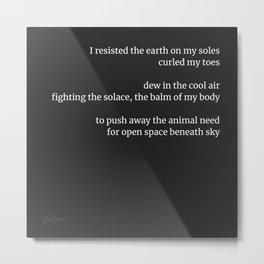 Resisting The Earth Metal Print