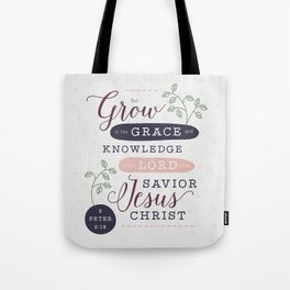"""Grow in Grace"" Bible Verse Print Tote Bag"
