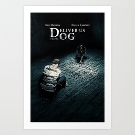 Deliver us from Dog Art Print
