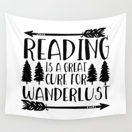 Reading is a Great Cure for Wanderlust Wall Tapestry
