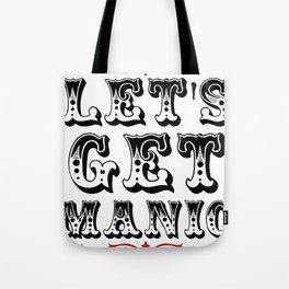 Manic v2 Tote Bag