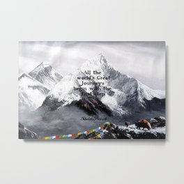 All the world's Great Journeys Motivational Tibetan Proverb With Panoramic View Of Everest Mountain Metal Print