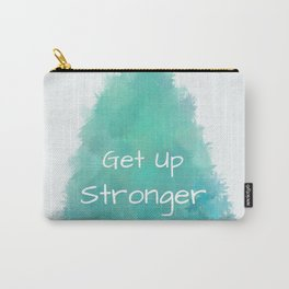 Get Up Stronger (white on blue-green) Carry-All Pouch