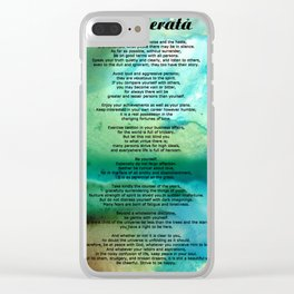 Desiderata 2 - Words of Wisdom Clear iPhone Case