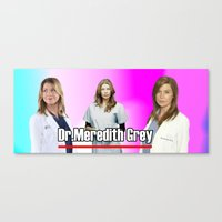 greys anatomy Canvas Prints featuring Dr Meredith Grey- Greys Anatomy by QueenOfAwesome95