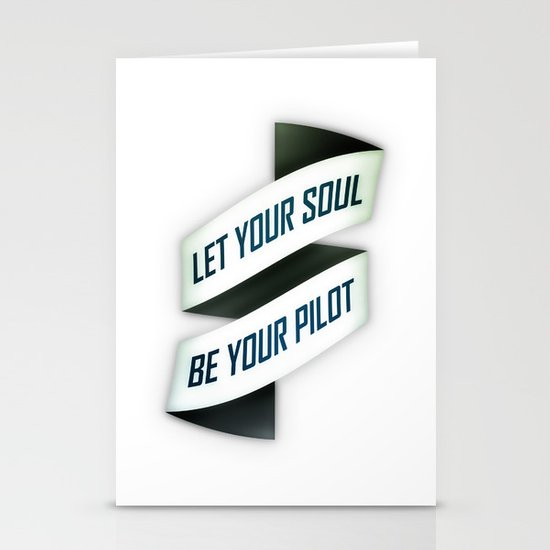 Let your soul be your pilot Stationery Cards
