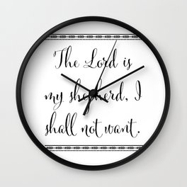 The Lord is my Shepherd, I Shall Not Want Wall Clock