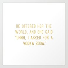 Vodka Soda Art Print