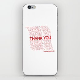 Thank You. Have a Nice Day. iPhone Skin