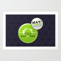 Feel The Force Art Print