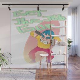 Hardwork Wall Mural