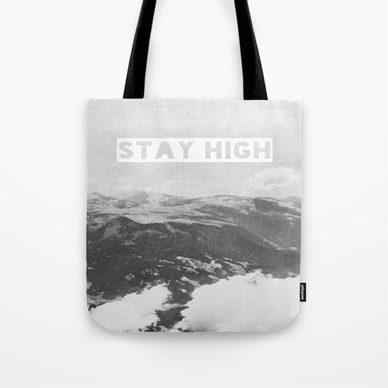 Stay High II Tote Bag