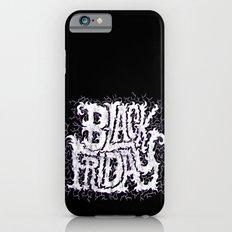 Black Friday Slim Case iPhone 6s