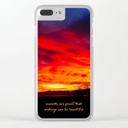 Sunsets Are Proof That Endings Can Be Beautiful Clear iPhone Case