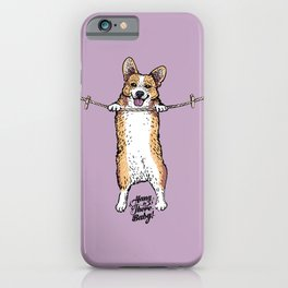 Hang In There Baby Corgi iPhone Case