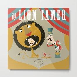 Lion Tamer Metal Print