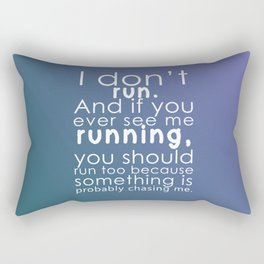 I don't run(white) Rectangular Pillow