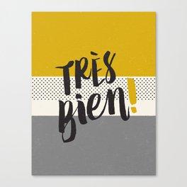 Très Bien on Stripes Canvas Print