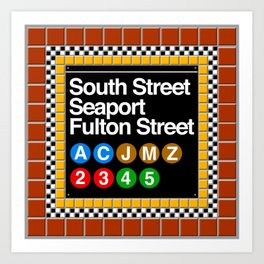 subway south street seaport sign Art Print