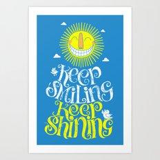 SMILE & SHINE Art Print