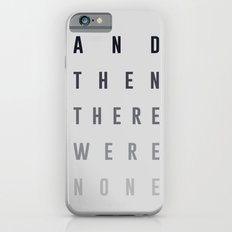 And Then There Were None Slim Case iPhone 6s