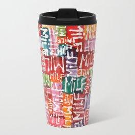 M.I.L.F. Travel Mug