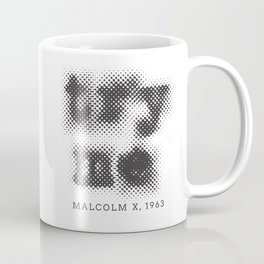 Malcolm X Try Me Typography Quotes Coffee Mug