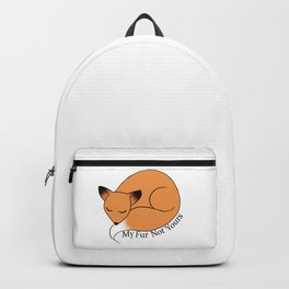My Fur Not Yours Backpack