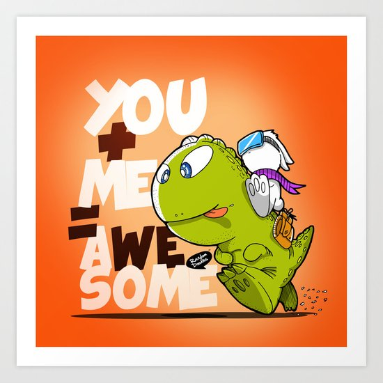 You+Me=AWeSome Art Print