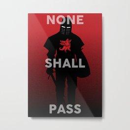 None Shall Pass Metal Print