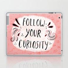 Follow your curiousity Laptop & iPad Skin