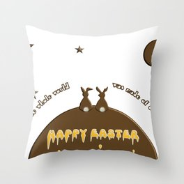 Happy Easter if only the whole world was made of chocolate Throw Pillow