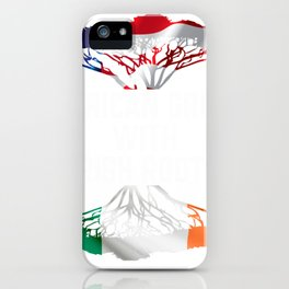 american grown with irish roots tee ireland home pride iPhone Case