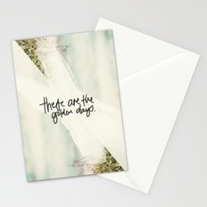 These Are The Golden Days Stationery Cards