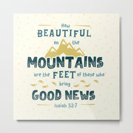 """How Beautiful on the Mountains"" Hand-Lettered Bible Verse Metal Print"