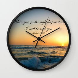When you go through deep waters I  will be with you Isaiah 43:2 Wall Clock