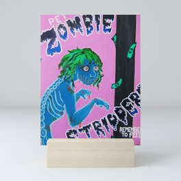 Pet Zombie Strippers Retro Ad Mini Art Print
