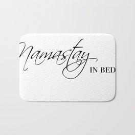 namastay in bed Bath Mat